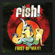FiSH! - First of Many